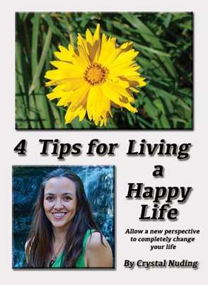 4 Tips for Living a Happy Life