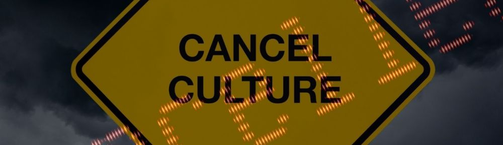 Cancel Culture is boring.